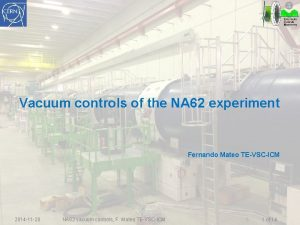 Vacuum controls of the NA 62 experiment Fernando