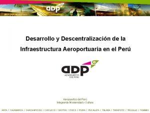 Desarrollo y Descentralizacin de la Infraestructura Aeroportuaria en
