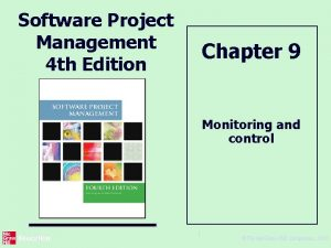 Software Project Management 4 th Edition Chapter 9