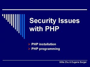 Security Issues with PHP PHP installation PHP programming