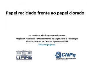 Papel reciclado frente ao papel clorado Dr Umberto