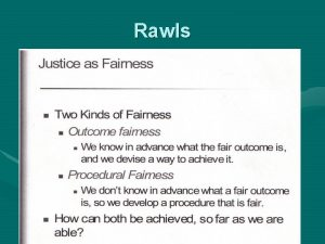Rawls Rawls Hypothetical Situation Heres What they Would