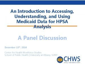 An Introduction to Accessing Understanding and Using Medicaid