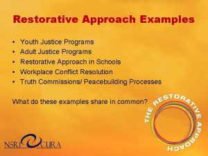 Restorative Approach Examples Youth Justice Programs Adult Justice