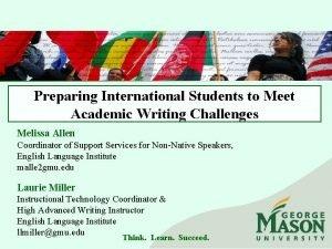 Preparing International Students to Meet Academic Writing Challenges