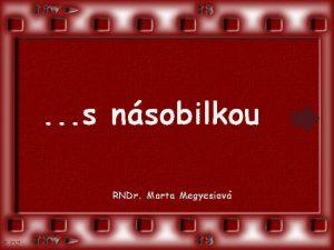 s nsobilkou RNDr Marta Megyesiov by RNDr Marta