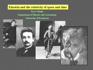 Einstein and the relativity of space and time