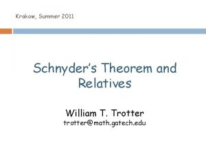 Krakow Summer 2011 Schnyders Theorem and Relatives William