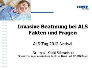 Invasive Beatmung bei ALS Fakten und Fragen ALSTag