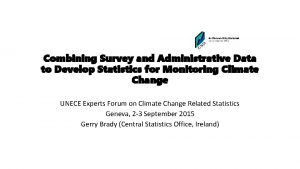 Combining Survey and Administrative Data to Develop Statistics