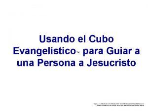 Usando el Cubo Evangelstico para Guiar a una