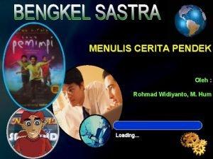 MENULIS CERITA PENDEK BY Rohmad Widiyanto M Hum