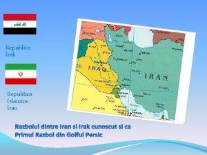 Republica Irak Republica Islamica Iran Rzboiul dintre Iran