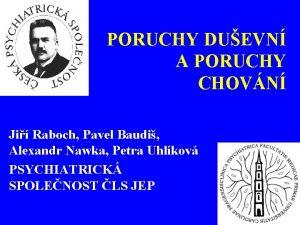 PORUCHY DUEVN A PORUCHY CHOVN Ji Raboch Pavel