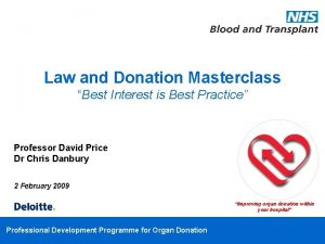 Law and Donation Masterclass Best Interest is Best