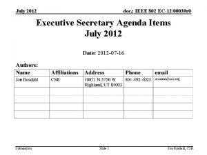 July 2012 doc IEEE 802 EC1200039 r 0