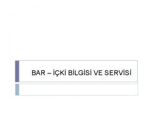 BAR K BLGS VE SERVS BAR BAR TRLER
