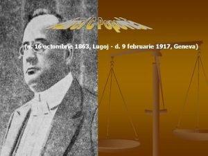 n 16 octombrie 1863 Lugoj d 9 februarie