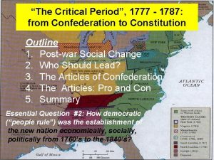 The Critical Period 1777 1787 from Confederation to