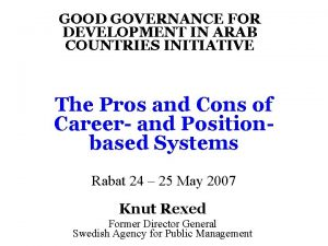 GOOD GOVERNANCE FOR DEVELOPMENT IN ARAB COUNTRIES INITIATIVE