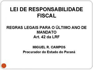 LEI DE RESPONSABILIDADE FISCAL REGRAS LEGAIS PARA O