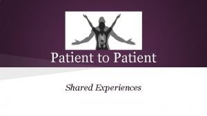 Patient to Patient Shared Experiences Michael Mangan Married