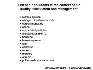 List of air pollutants in the context of