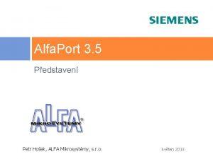 Alfa Port 3 5 Pedstaven Petr Hoek ALFA