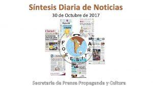 Sntesis Diaria de Noticias 30 de Octubre de