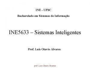 INE UFSC Bacharelado em Sistemas de Informao INE