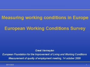 Measuring working conditions in European Working Conditions Survey