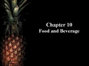 Chapter 10 Food and Beverage Hotel Operations Management