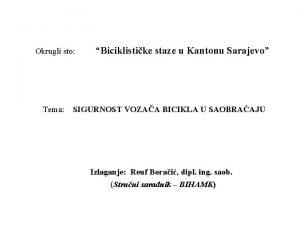 Okrugli sto Tema Biciklistike staze u Kantonu Sarajevo