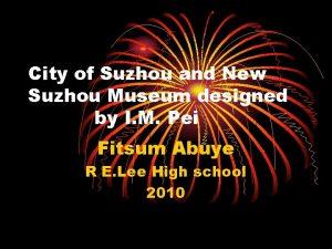 City of Suzhou and New Suzhou Museum designed