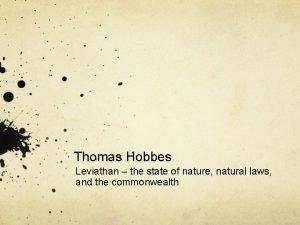 Thomas Hobbes Leviathan the state of nature natural