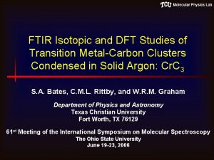 FTIR Isotopic and DFT Studies of Transition MetalCarbon