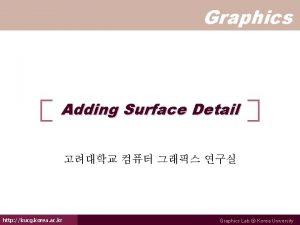 Graphics Adding Surface Detail http kucg korea ac