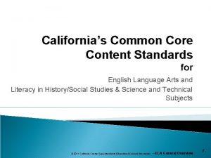 Californias Common Core Content Standards for English Language