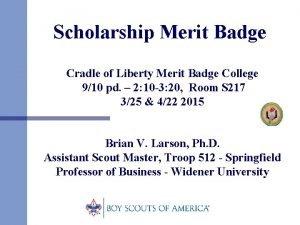 Scholarship Merit Badge Cradle of Liberty Merit Badge