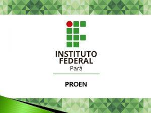 PROEN DEPARTAMENTO DE EDUCAO BSICA E PROFISSIONAL Prof