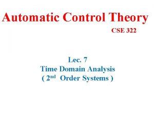 Automatic Control Theory CSE 322 Lec 7 Time