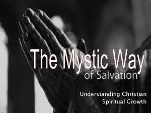 Understanding Christian Spiritual Growth Christian Perfection Matt 5