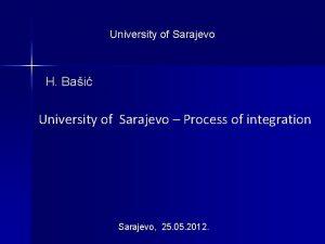University of Sarajevo H Bai University of Sarajevo