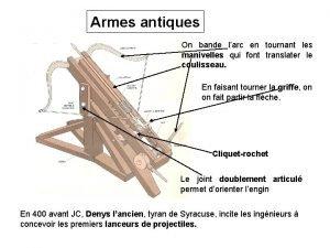 Armes antiques On bande larc en tournant les