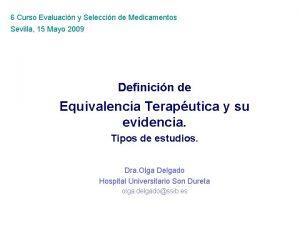6 Curso Evaluacin y Seleccin de Medicamentos Sevilla