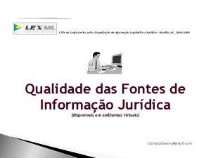 Ciclo de Conferncias sobre Organizao da Informao Legislativa