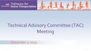 Technical Advisory Committee TAC Meeting December 2 2019