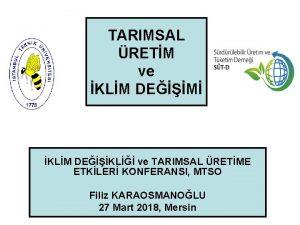 TARIMSAL RETM ve KLM DEM KLM DEKL ve