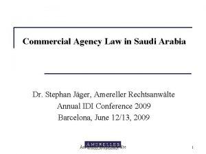 Commercial Agency Law in Saudi Arabia Dr Stephan