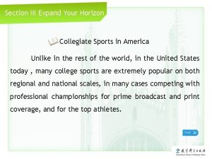Section III Expand Your Horizon Collegiate Sports in